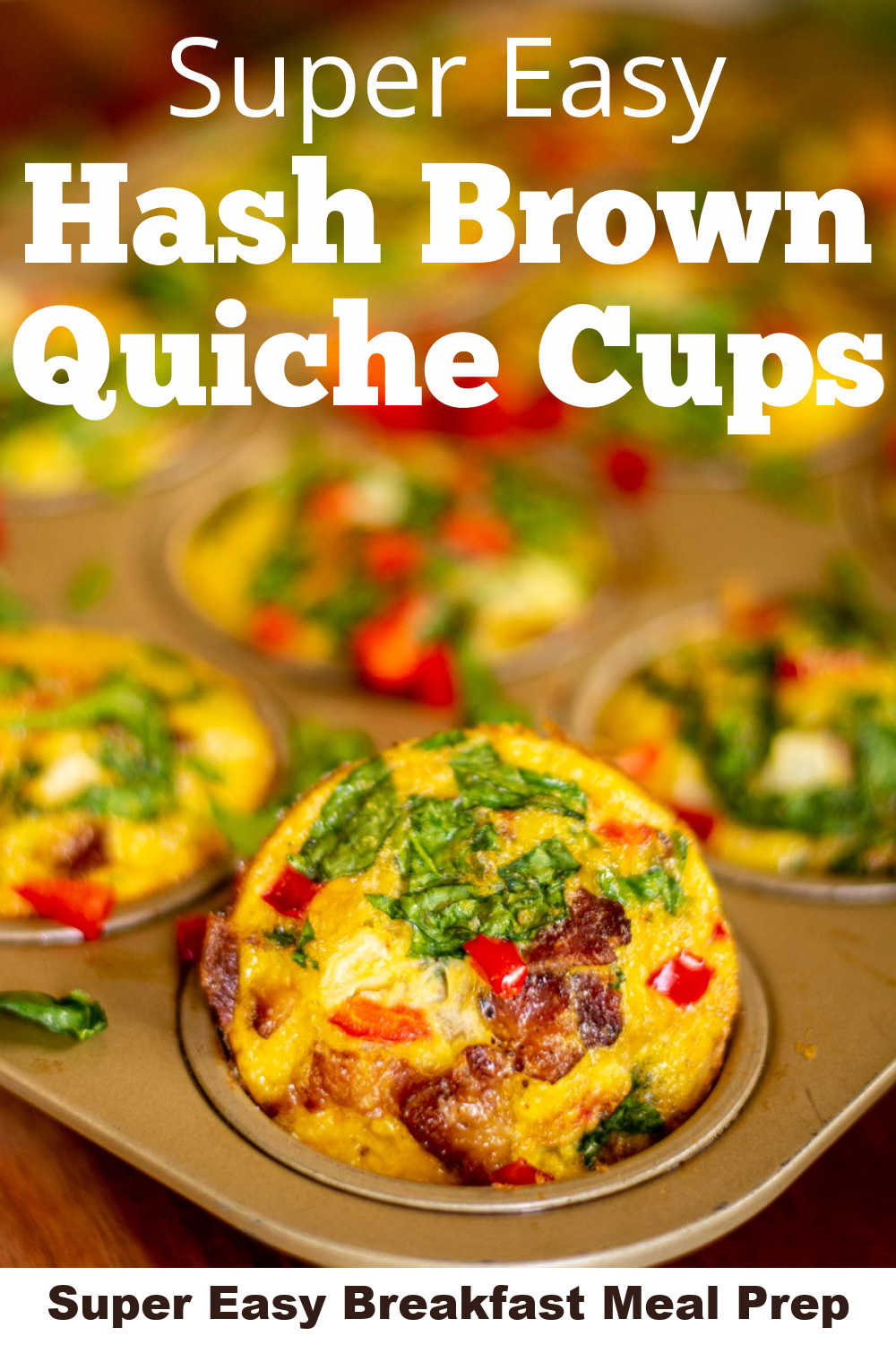 Easy Hash Brown Quiche Cups {35 Minutes}