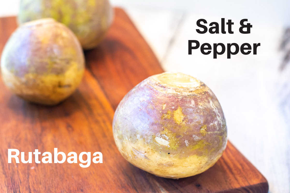 ingredients showing the rutabaga and slat and pepper with labels.