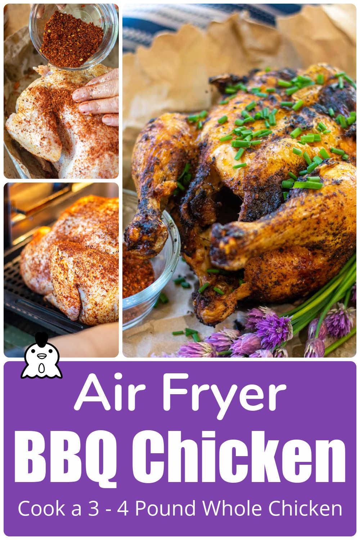 Air Fryer Whole BBQ Chicken {60 minutes}