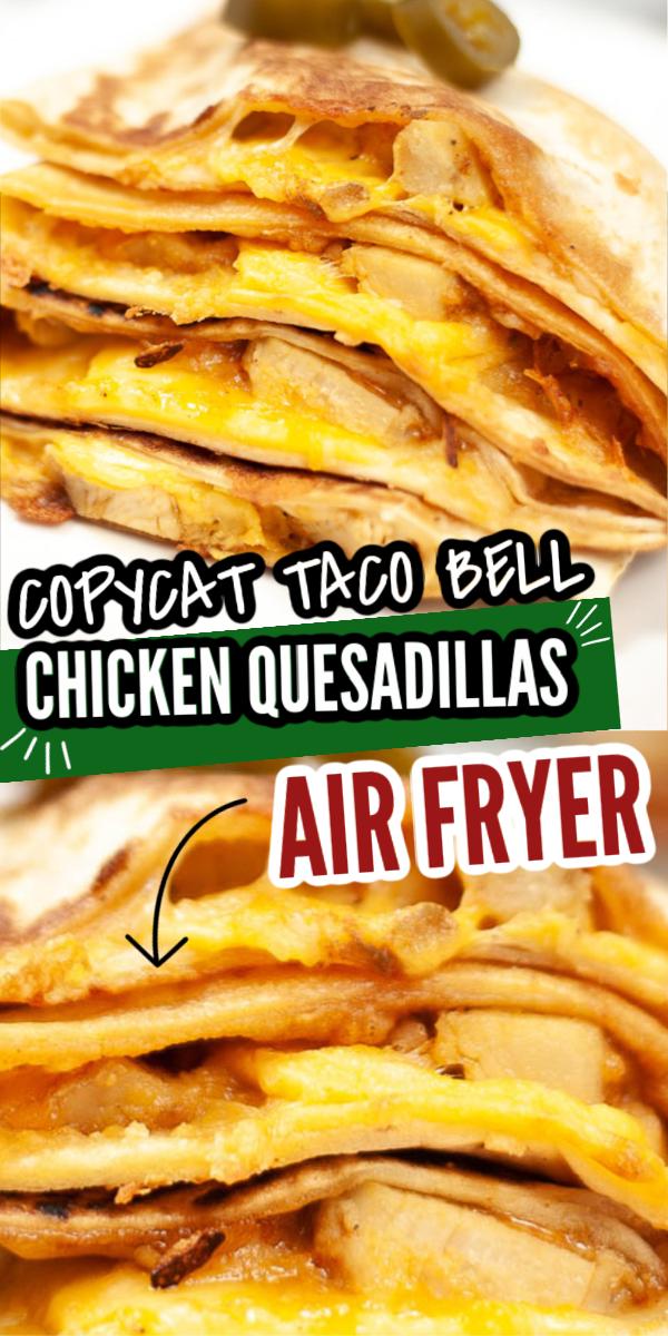 Air Fryer Copycat Taco Bell Quesadilla {15 Minutes}