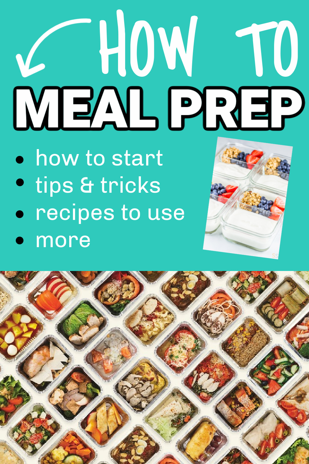 How to Meal Prep 101