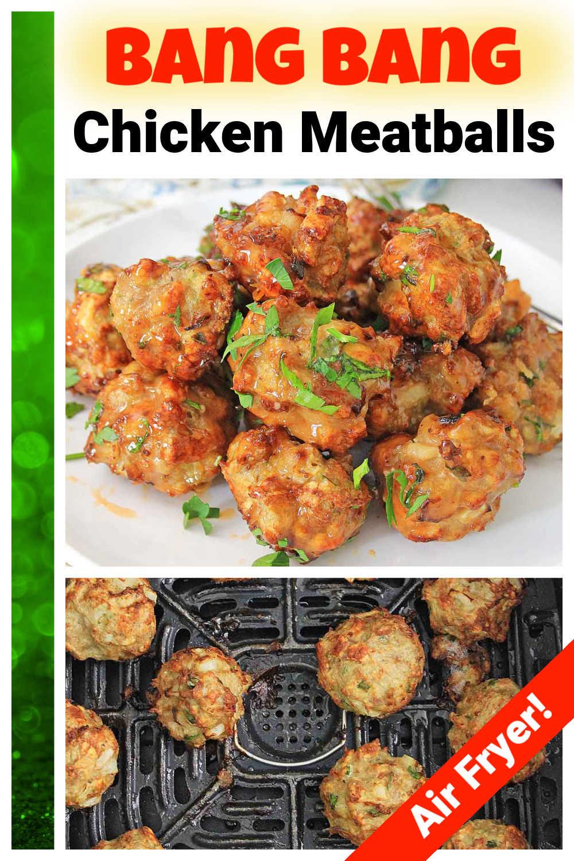Air Fryer Bang Bang Chicken Meatballs {30 Minutes}