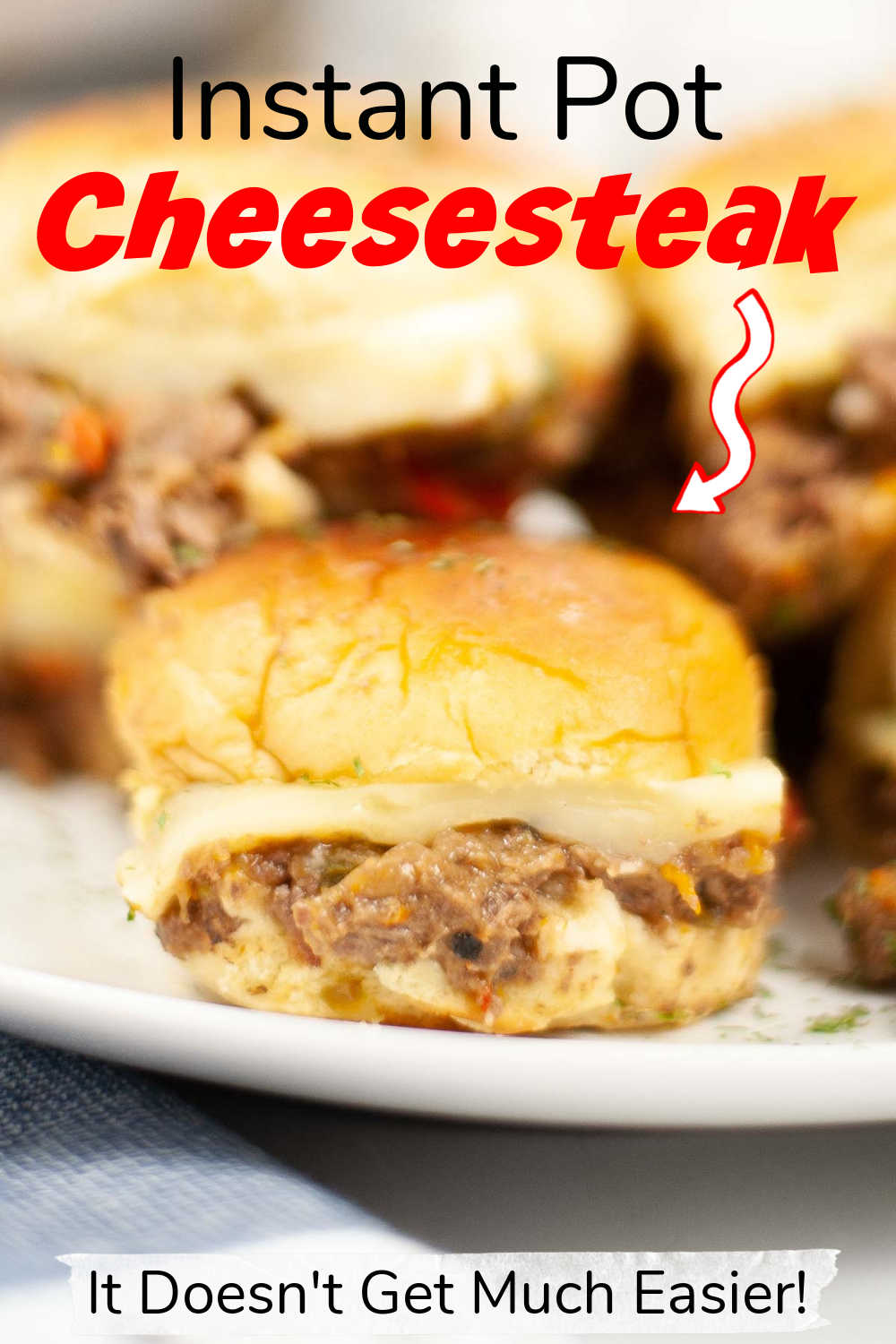 Instant Pot Philly Cheesesteak Sliders {40 Minutes}