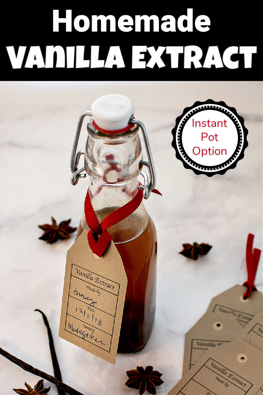 Instant Pot Homemade Vanilla Extract Recipe {35 Minutes} + Regular Version