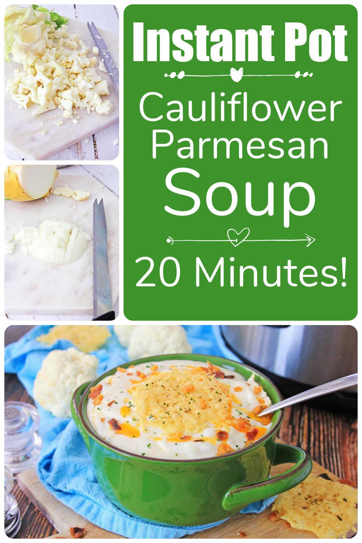 Instant Pot Cauliflower Soup {20 Minutes}