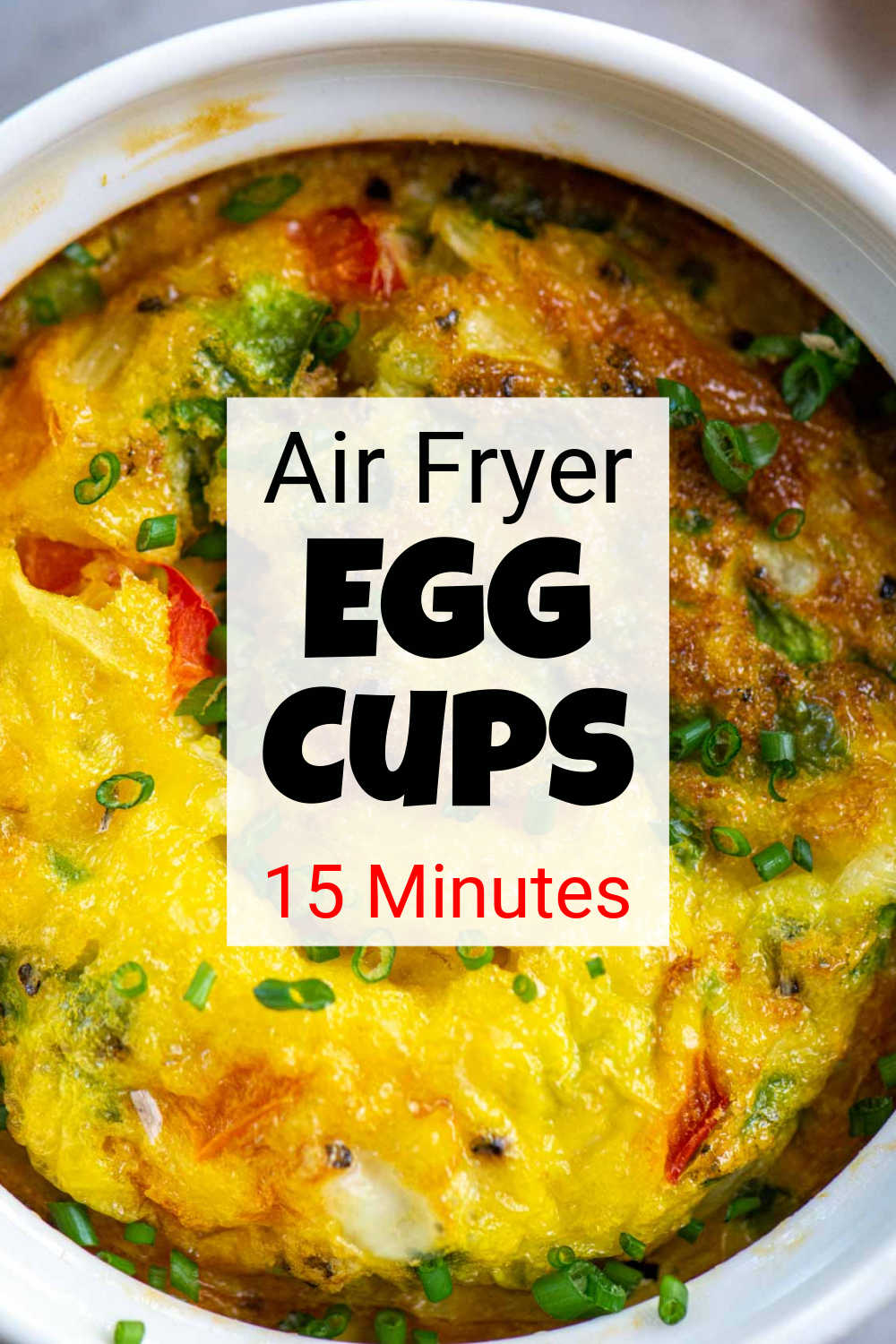 Air Fryer Egg Cups {15 Minutes}