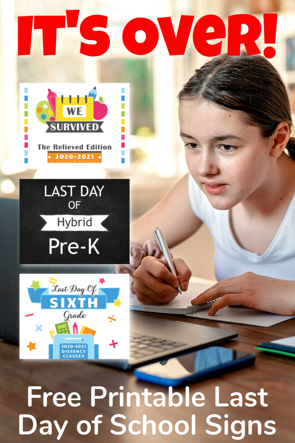 Last Day of School Signs - Virtual, Hybrid  + Distance Learning {Free Printable}