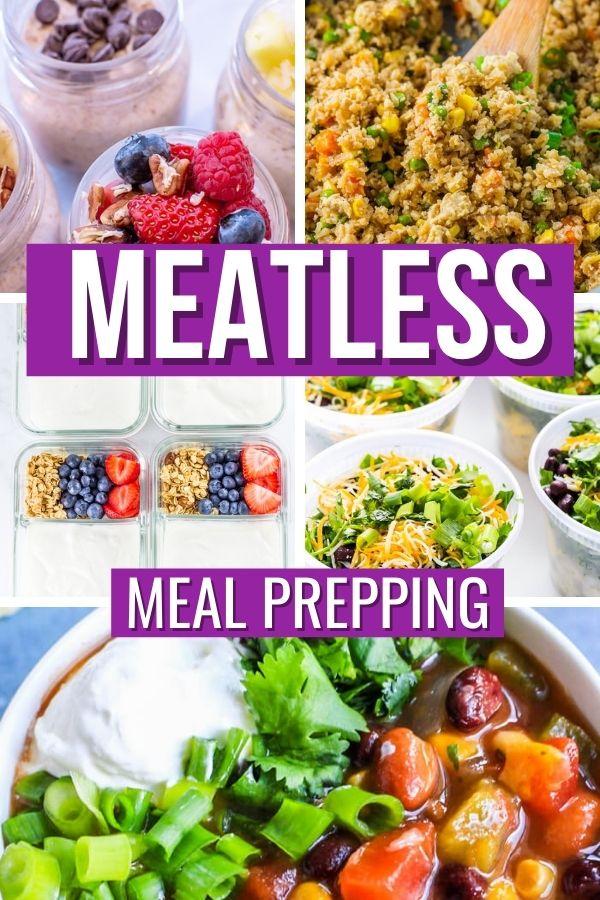 19 Meatless Meal Prep Ideas
