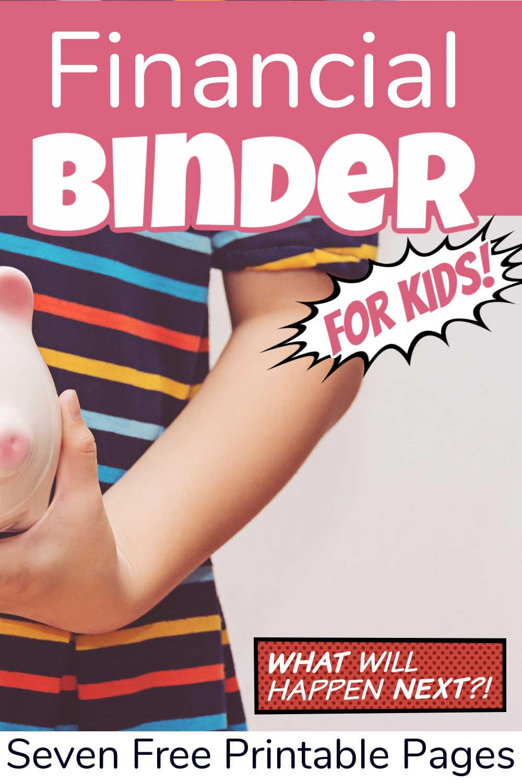 Mini Kids Financial Savings Binder {Free Printable}