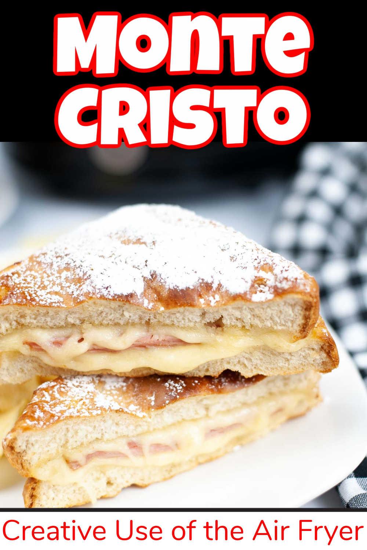Air Fryer Monte Cristo Sandwich {15 Minutes}