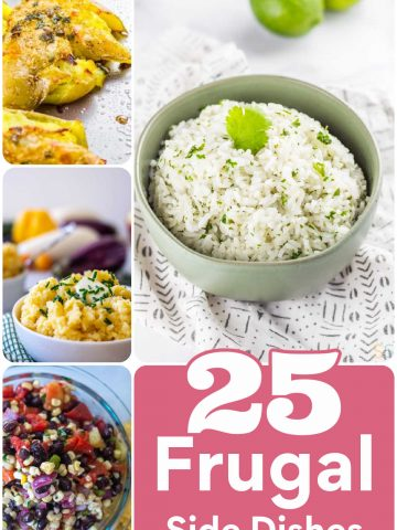 compilation of photos showing examples of the 25 frugal side dishes that are delicious and inexpensive.
