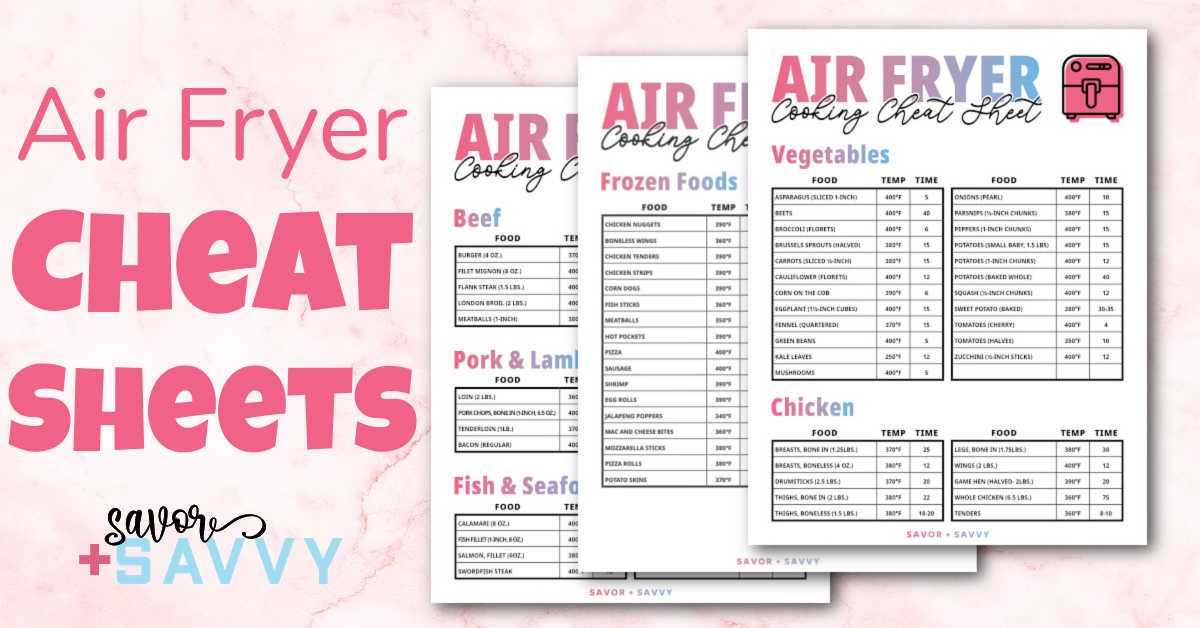 three air fryer printables with times and temperatures for the most common foods.
