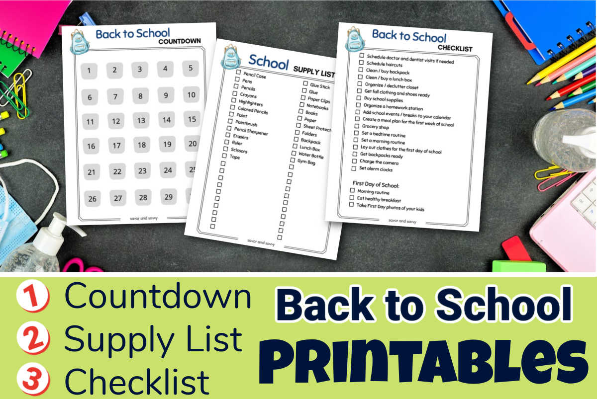 three pages of checklists to help kids go back to school with a countdown, supply list, and checklist ready to go.
