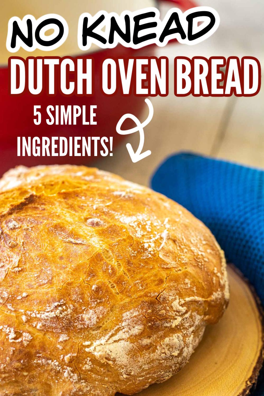 Easy No Knead Dutch Oven Bread