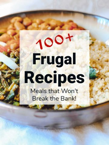 serving dish with rice and beans and text showing 100 recipe ideas for frugal cooking.