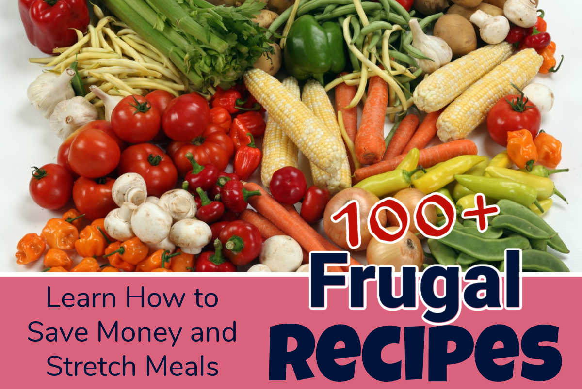 mixed fresh veggies and text showing how to make frugal recipes.