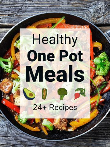 pot on a wooden table filled with healthy veggies and text overlay with 24 recipes.