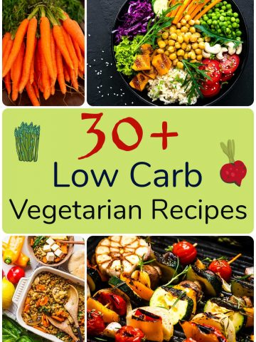 collage of several vegetarian dishes that are low in carbohydrates.