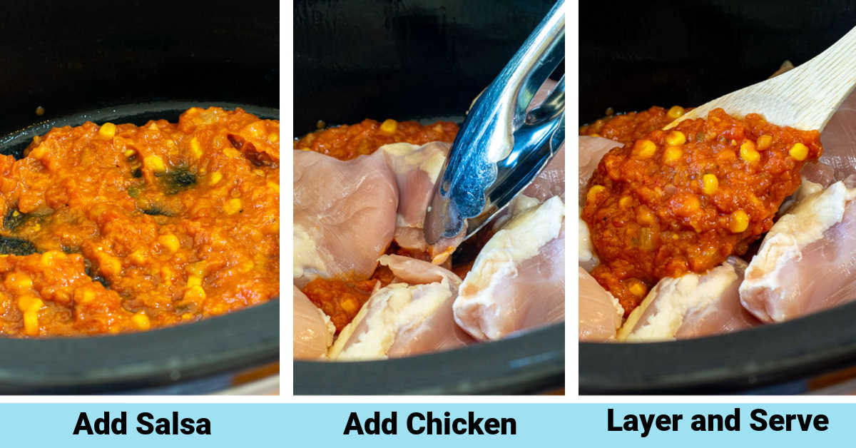 three process photos showing adding the salsa to the crockpot, then the chicken and then topping.